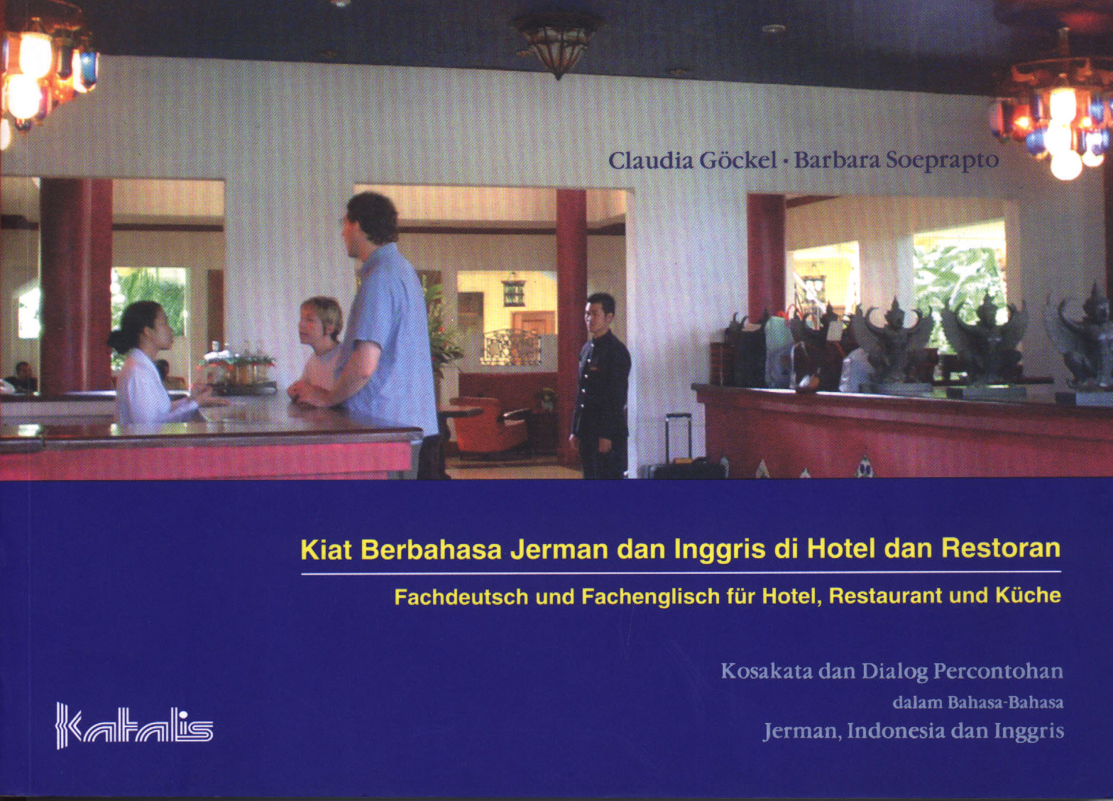 Kiat Berbahasa Jerman dan Inggris di Hotel dan Restoran